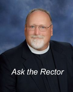 Ask the Rector